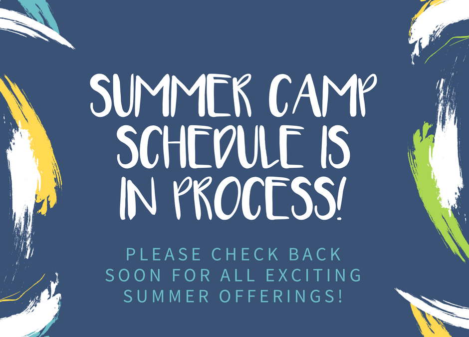 Summer Camp Schedule In Progress